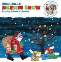 Eric Carle Dream Snow Pop-up Advent Calendar (h�ftad)