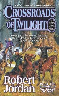 Crossroads of Twilight: Book Ten of 'The Wheel of Time' (inbunden)