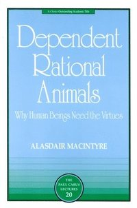 Dependent Rational Animals (h�ftad)