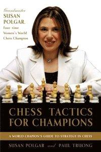 Chess Tactics for Champions (h�ftad)
