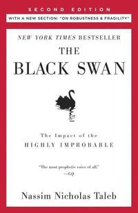 The Black Swan: Second Edition: The Impact of the Highly Improbable: With a New Section: 'On Robustness and Fragility' (inbunden)