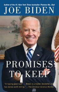 Promises to Keep: On Life and Politics (h�ftad)