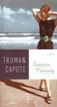 Summer crossing : a novel (h�ftad)