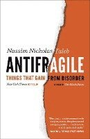 Antifragile: Things That Gain from Disorder (h�ftad)