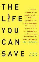 The Life You Can Save: How to Do Your Part to End World Poverty (h�ftad)