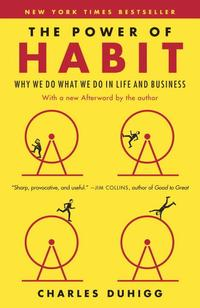 The Power of Habit: Why We Do What We Do in Life and Business (h�ftad)