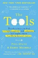The Tools: 5 Tools to Help You Find Courage, Creativity, and Willpower--And Inspire You to Live Life in Forward Motion (inbunden)