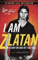 I Am Zlatan: My Story on and Off the Field (ljudbok)