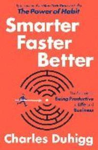 Smarter, Faster, Better (inbunden)