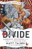 The Divide: American Injustice in the Age of the Wealth Gap (h�ftad)