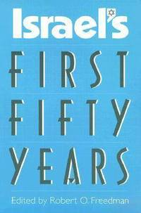 Israel's First Fifty Years (h�ftad)