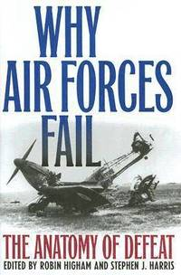 Why Air Forces Fail (inbunden)