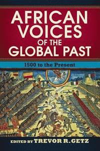 African Voices of the Global Past (h�ftad)