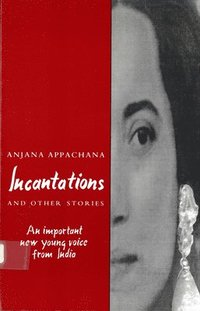 Incantations and Other Stories (h�ftad)