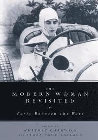 The Modern Woman Revisited (h�ftad)