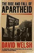 The Rise and Fall of Apartheid (inbunden)