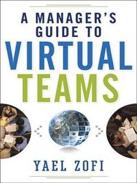 A Managers Guide to Virtual Teams (inbunden)