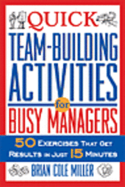 Quick Team-Building Activities for Busy Managers (h�ftad)