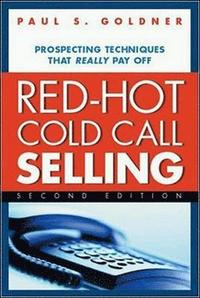 Red-Hot Cold Call Selling (h�ftad)