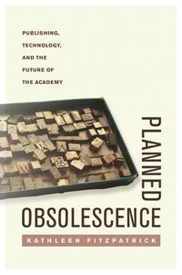 Planned Obsolescence (h�ftad)