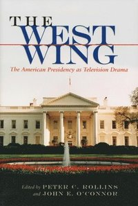 The 'West Wing' (h�ftad)
