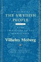 A History of the Swedish People: v. 1 From Prehistory to the Renaissance (inbunden)