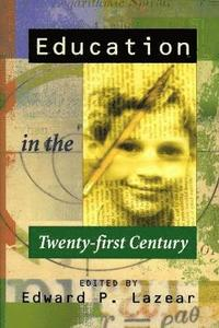 Education in the Twenty-first Century (inbunden)