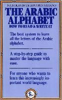 The Arabic Alphabet: How to Read and Write It (h�ftad)