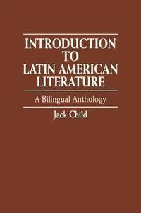 Introduction to Latin American Literature (h�ftad)