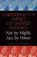 Christianity's Impact on World Politics (h�ftad)