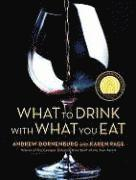 What To Drink With What You Eat (h�ftad)