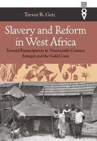 Slavery and Reform in West Africa (h�ftad)