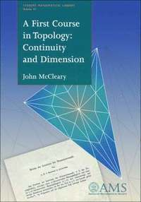 A First Course in Topology: Continuity and Dimension (h�ftad)