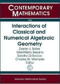 Interactions of Classical and Numerical Algebraic Geometry