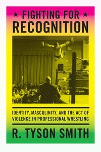 Fighting for Recognition (h�ftad)