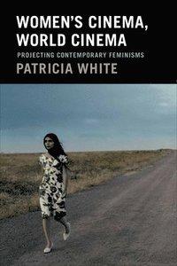 Women's Cinema, World Cinema (inbunden)