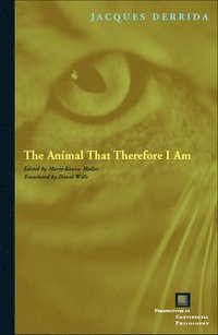 The Animal That Therefore I am (h�ftad)