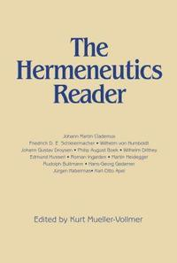 The Hermeneutics Reader (h�ftad)