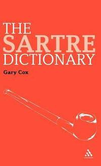 The Sartre Dictionary (inbunden)