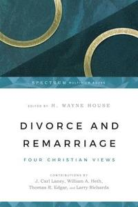 Divorce and Remarriage: Finding Guidance for Personal Decisions (h�ftad)