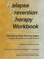 Relapse Prevention Therapy Workbook: Identifying Early Warning Signs Related to Personality and Lifestyle Problems