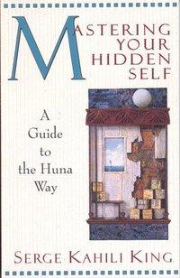 Mastering Your Hidden Self (h�ftad)