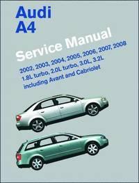 Audi A4 Service Manual 2002-2008 (B6, B7) (inbunden)
