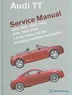 Audi TT Service Manual 2000-2006 (inbunden)