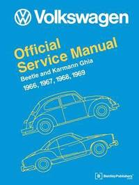 Volkswagen Beetle and Karmann Ghia Official Service Manual 1966-1969 (inbunden)