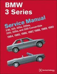 BMW 3 Series Service Manual 1984-1990 (E30) (inbunden)
