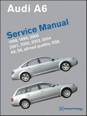 Audi A6 Service Manual 1998-2004 A6, Allroad Quattro, S6. RS6 (inbunden)
