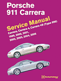 Porsche 911 (Type 996) Service Manual 1999-2005 (inbunden)