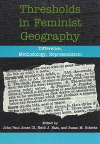 Thresholds in Feminist Geography (h�ftad)
