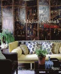 Michael S. Smith from the Ground Up (inbunden)